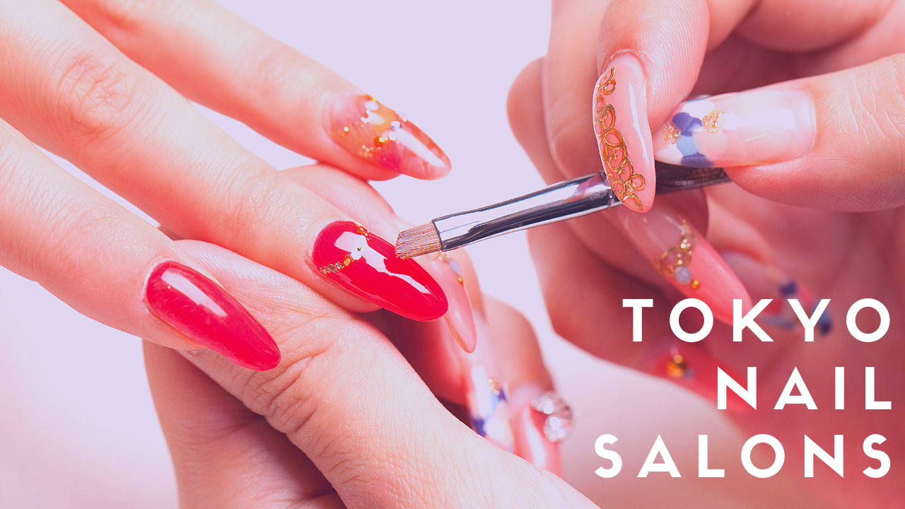 7 Best Nail Salons in Tokyo for Nail Art Trends